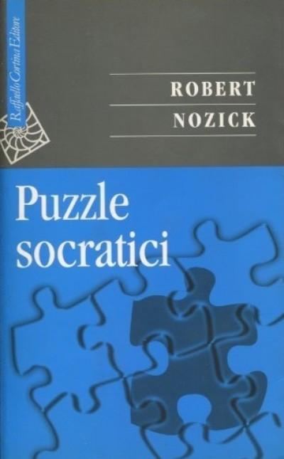 Puzzle socratici - Nozick Robert