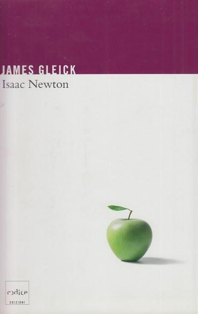 Isaac newton - Gleick James