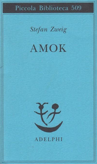 Amok - Zweig Stefan