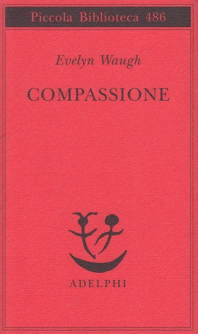 Compassione - Waugh Evelyn