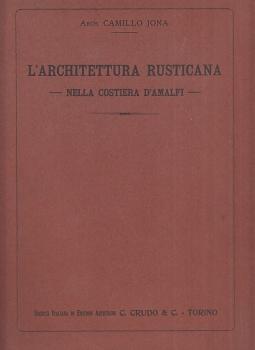 L'architettura rusticana nella costiera d'Amalfi