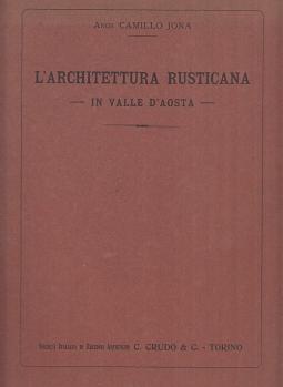 L'architettura rusticana in Valle d'Aosta
