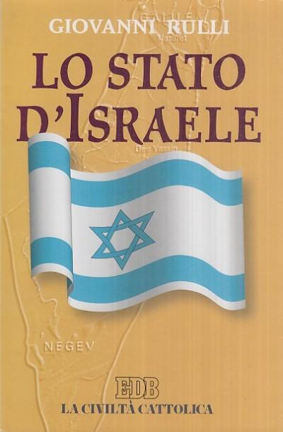 Lo stato d'israele - Rulli Giovanni