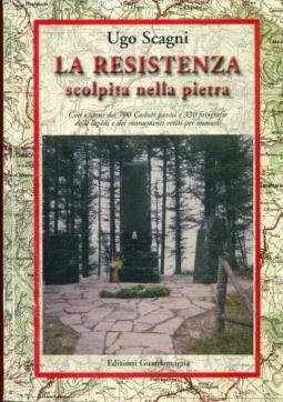 La resistenza scolpita nella pietra. Con i nomi dei 700 caduti pavesi e 330 fotografie delle lapidi e dei monumenti eretti per onorarli