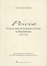 Pescia. Un'area di confine tra Valdinievole e Lucchesia nel Primo Dopoguerra 1919-1927