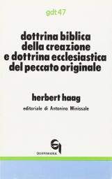 Dottrina biblica della creazione e dottrina ecclesiastica del