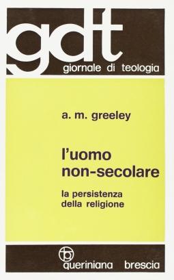 L'uomo non-secolare. La persistenza della religione