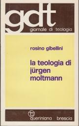 La teologia di Jurgen Moltmann