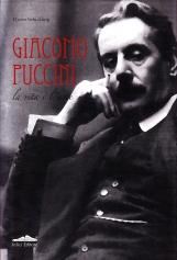 Giacomo Puccini La vita e l'arte