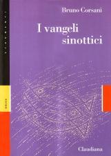 I Vangeli sinottici. Marco, Matteo, Luca. Somiglianze e differenze: Perch??