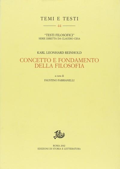 Concetto e fondamento della filosofia - Reinhold Leonhard Karl
