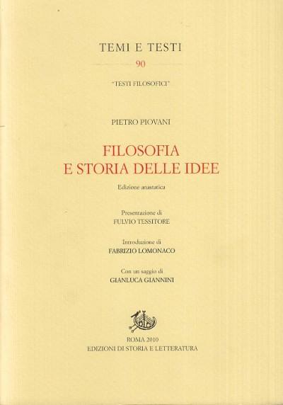 Filosofia e storia delle idee - Piovani Pietro
