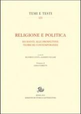 Religione e politica. Da Dante alle prospettive teoriche contemporanee