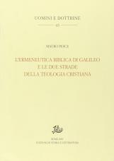 L'ermeneutica biblica di Galileo e le due strade della teologia cristiana