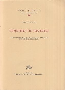 L'universo e il non essere. Trascendenza di Dio e molteplicit? del reale nel monismo dionisiano