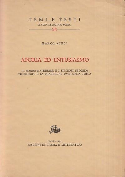 Aporia ed entusiasmo. il mondo materiale e i filosofi secondo teodoreto e la tradizione patristica greca - Ninci Marco