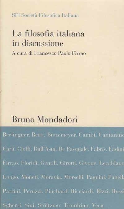 La filosofia italiana in discussione - Firrao Francesco Paolo (a Cura Di)