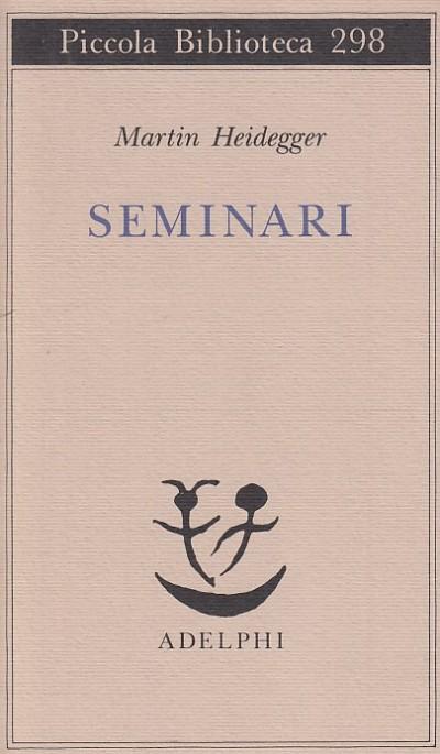 Seminari - Heidegger Martin
