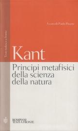 Principi metafisici della scienza della natura. Testo tedesco a fronte