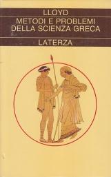 Metodi e problemi della scienza greca