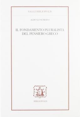 Il fondamento pluralista del pensiero greco