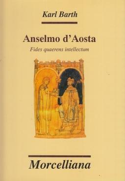 Anselmo d'Aosta. Fides quaerens intellectum
