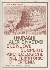 I nuraghi Aleri e Nastasi e le nuove scoperte archeologiche nel territorio di Tertenia