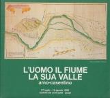 L'uomo il fiume la sua valle Arno-Casentino