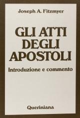 Gli atti degli apostoli. Introduzione e commento