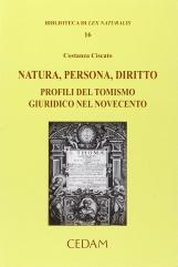 Natura, persona, diritto. Profili del tomismo giuridico nel novecento