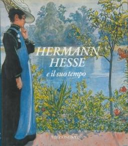Hermann Hesse e il suo tempo
