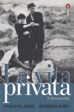 La vita privata, Il Novecento
