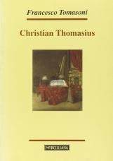 Christian Thomasius. Spirito e identit? culturale alle soglie dell'illuminismo europeo