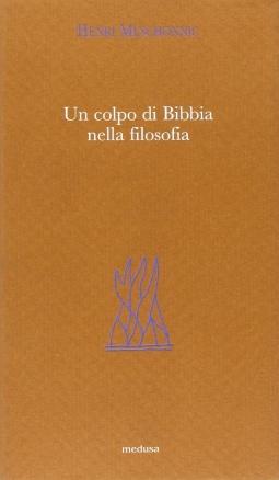 Un colpo di Bibbia nella filosofia
