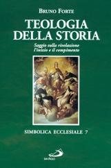 Teologia della storia. Saggio sulla rivelazione