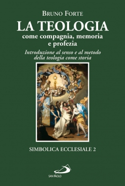 La teologia come compagnia, memoria e profezia. Introduzione al senso e al metodo della teologia come storia