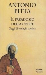 Il paradosso della croce. Saggi di teologia paolina
