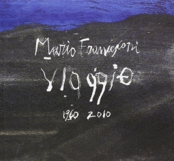 Mario Francesconi Viaggio 1960-2010. Dedica autografa del Francesconi al frontespizio