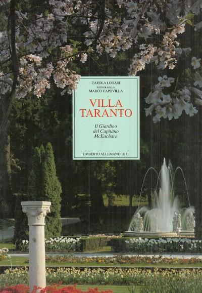 Villa taranto. il giardino del capitano mceacharn - Lodari Carola - Capovilla Marco (fotografie Di)