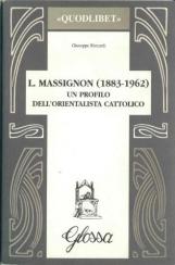 L. Massignon (1883-1962) Un profilo dell'orientalista cattolico