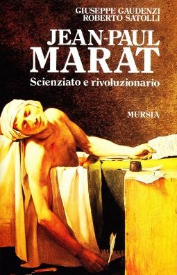 Jean-Paul Marat Scienziato e rivoluzionario