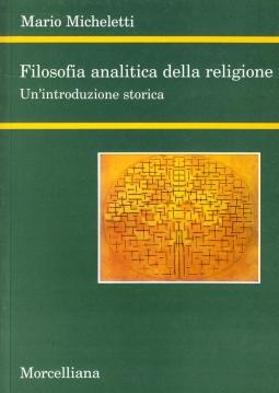 Filosofia analitica della religione. Un'introduzione storica
