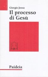 Il processo di Gesu'