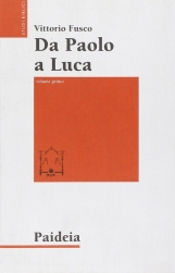 Da Paolo a Luca. Studi su Luca- Atti. Volume primo