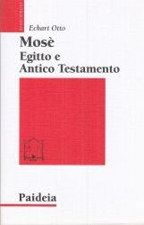 Mose', Egitto e Antico Testamento