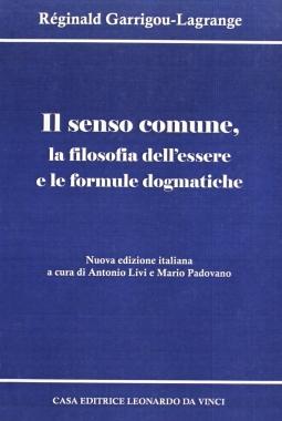 l senso comune, la filosofia dell'essere e le formule dogmatiche