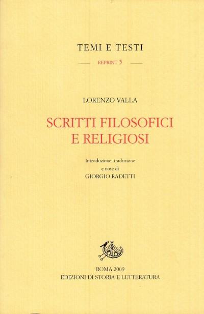 Scritti filosofici e religiosi - Valla Lorenzo