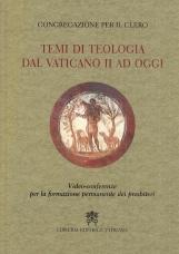 Temi di teologia dal Vaticano II ad oggi. Video-conferenze per la formazione permanente dei presbiteri
