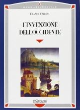 L'invenzione dell'occidente