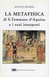 La metafisica di Tommaso d'Aquino e i suoi interpreti